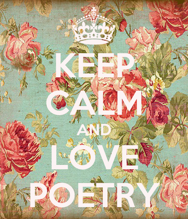 KEEP CALM AND LOVE POETRY
