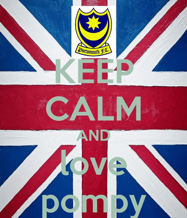KEEP CALM AND love pompy
