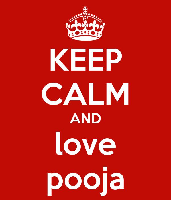 KEEP CALM AND love pooja