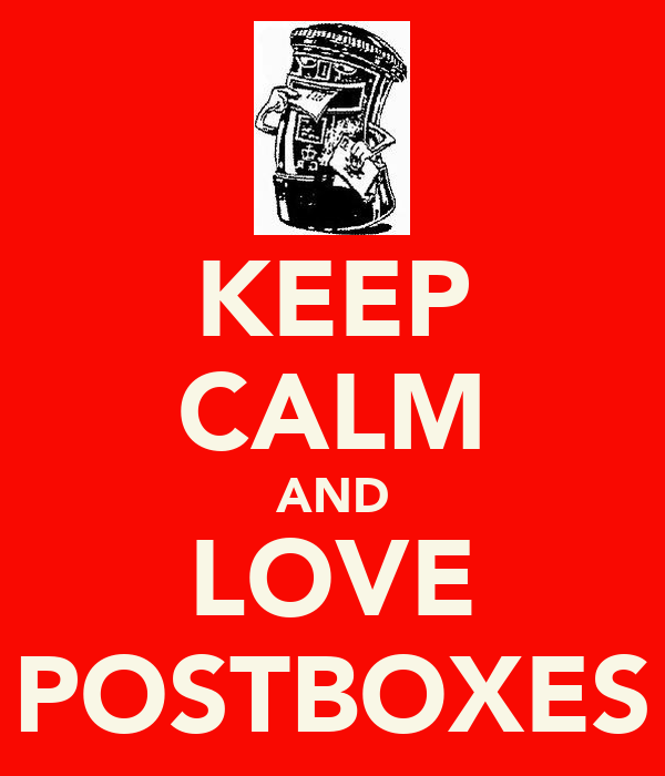 KEEP CALM AND LOVE POSTBOXES