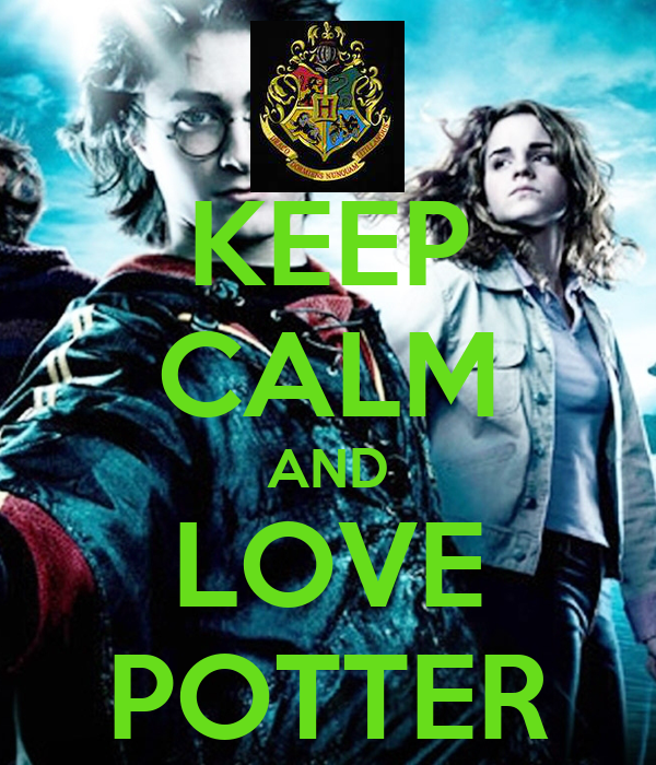 KEEP CALM AND LOVE POTTER