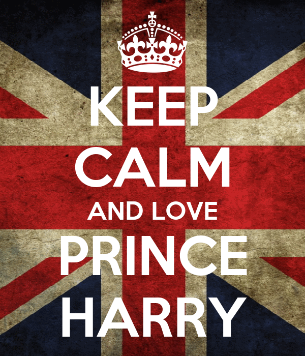 KEEP CALM AND LOVE PRINCE HARRY