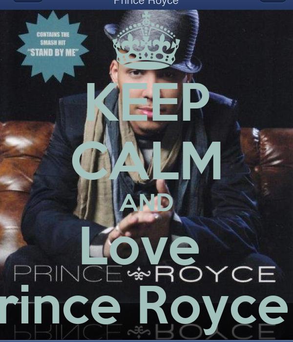 KEEP CALM AND Love  Prince Royce ❤