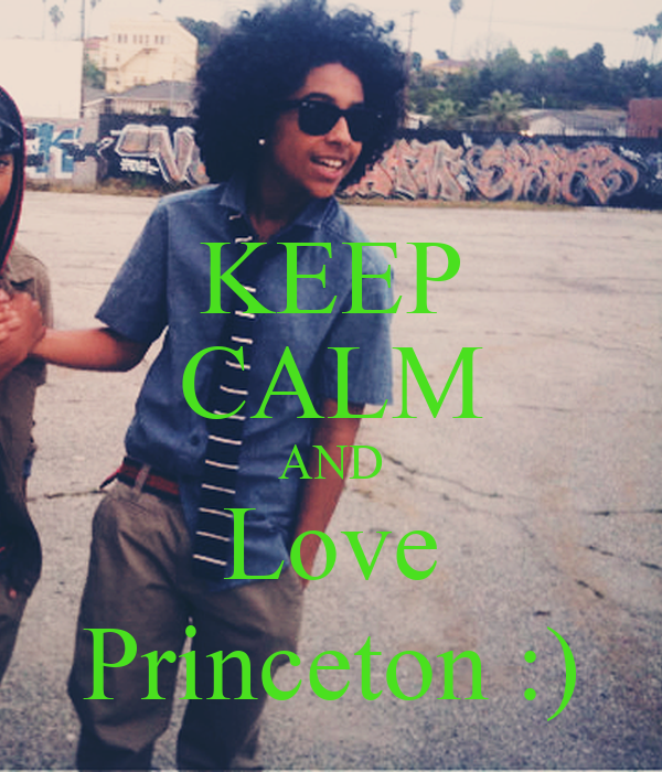 KEEP CALM AND Love Princeton :)