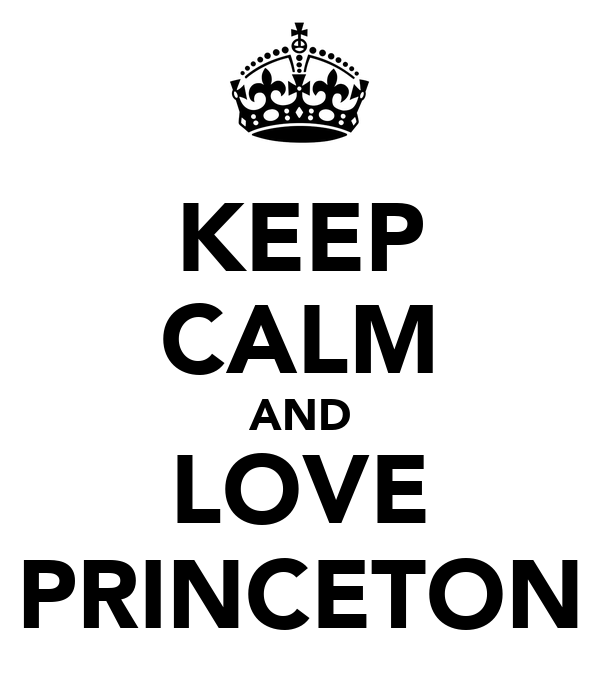 KEEP CALM AND LOVE PRINCETON
