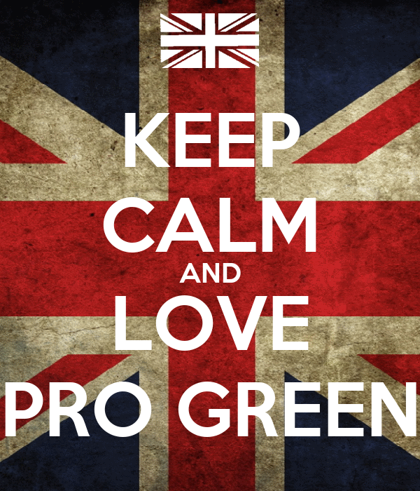 KEEP CALM AND LOVE PRO GREEN