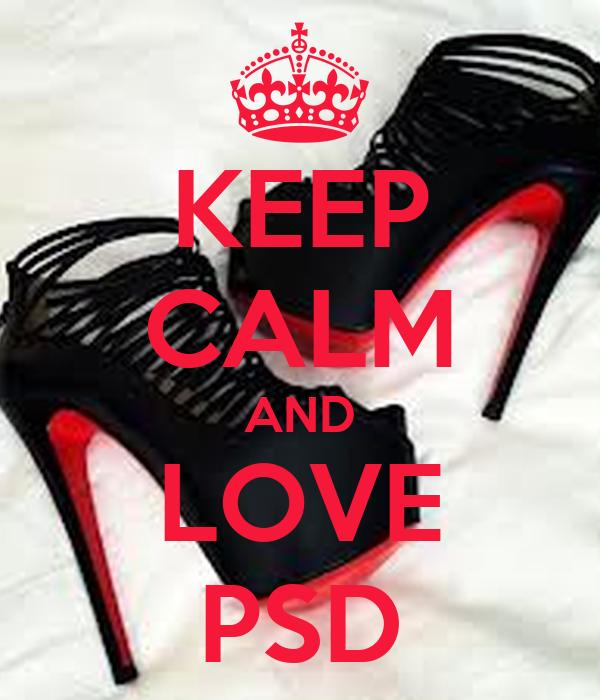 KEEP CALM AND LOVE PSD