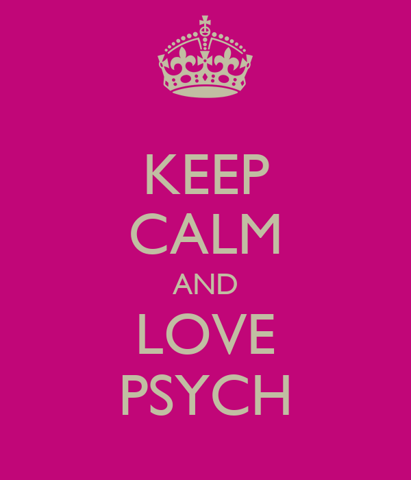 KEEP CALM AND LOVE PSYCH