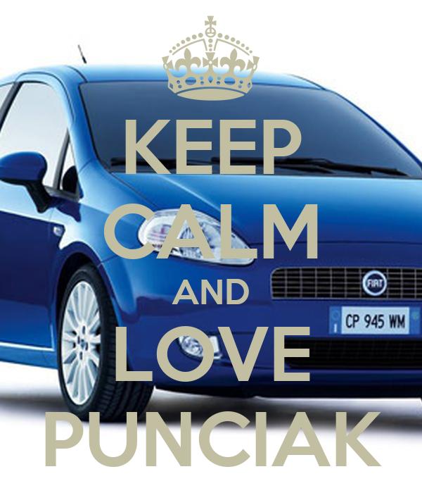 KEEP CALM AND LOVE PUNCIAK