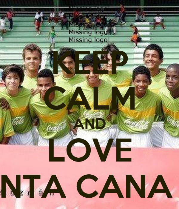KEEP CALM AND LOVE PUNTA CANA FC