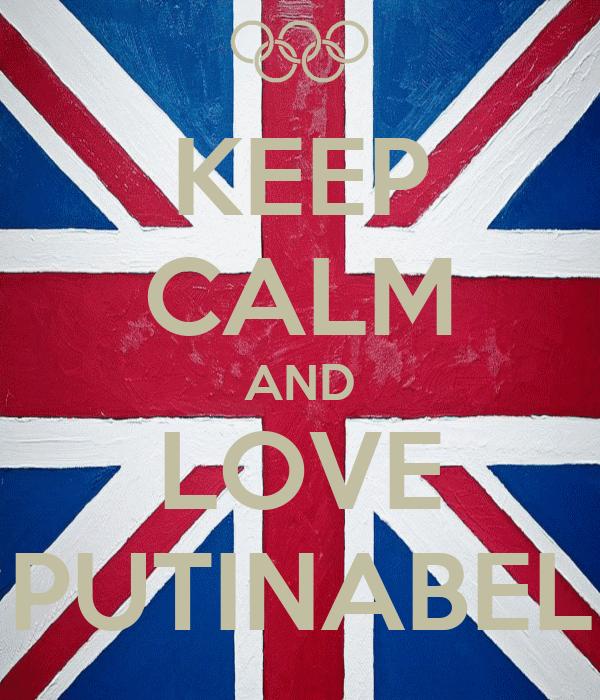 KEEP CALM AND LOVE PUTINABEL