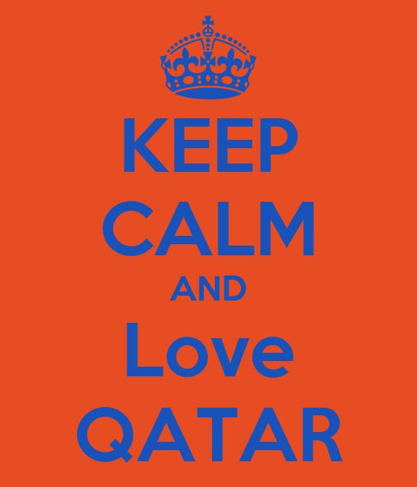 KEEP CALM AND Love QATAR