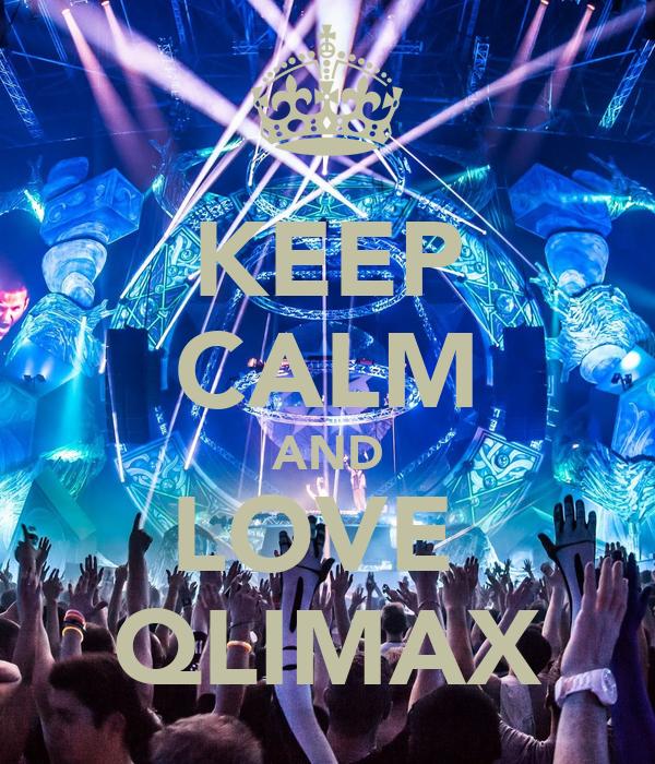KEEP CALM AND LOVE  QLIMAX