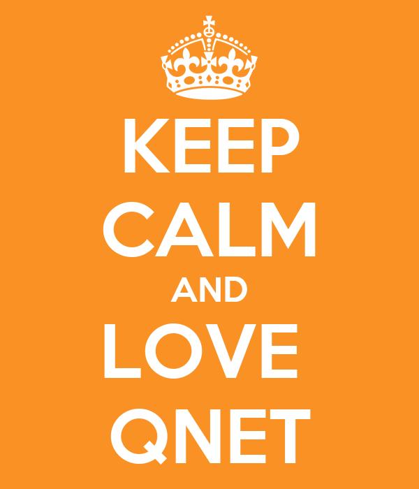 KEEP CALM AND LOVE  QNET