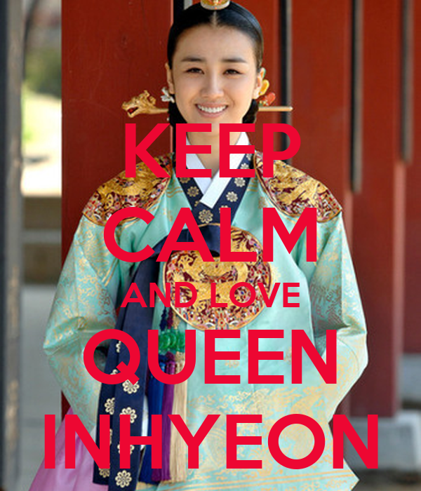 KEEP CALM AND LOVE QUEEN INHYEON