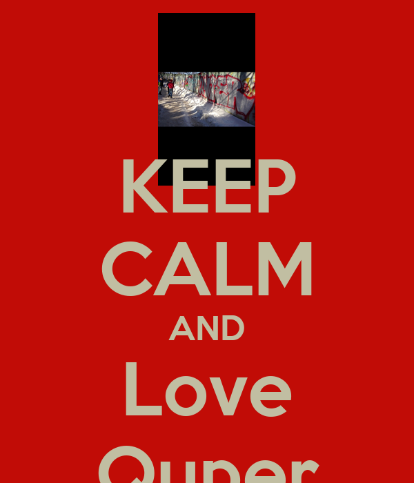 KEEP CALM AND Love Quper