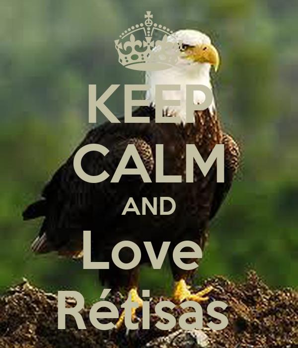 KEEP CALM AND Love  Rétisas