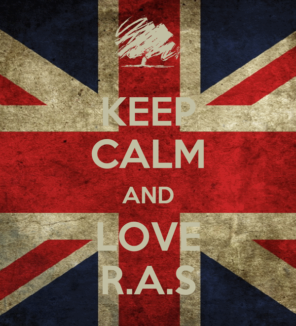 KEEP CALM AND LOVE R.A.S