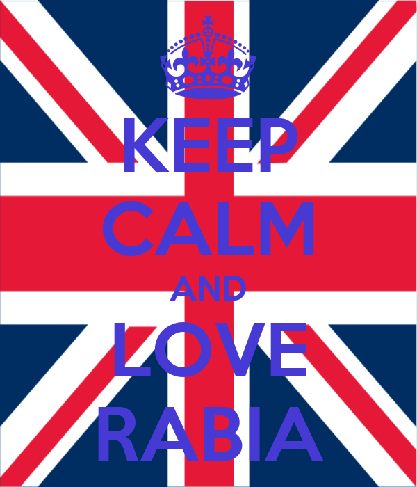 KEEP CALM AND LOVE RABIA