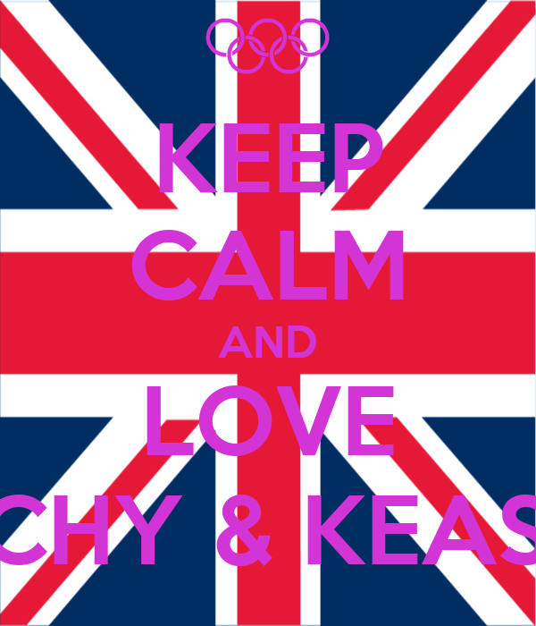 KEEP CALM AND LOVE RACHY & KEASHA
