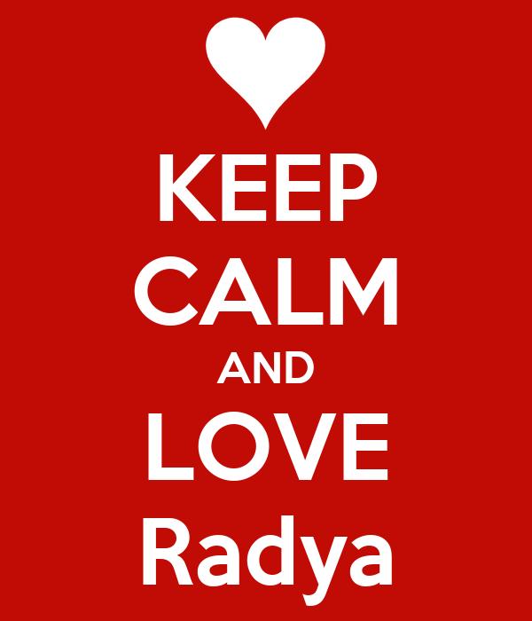 KEEP CALM AND LOVE Radya