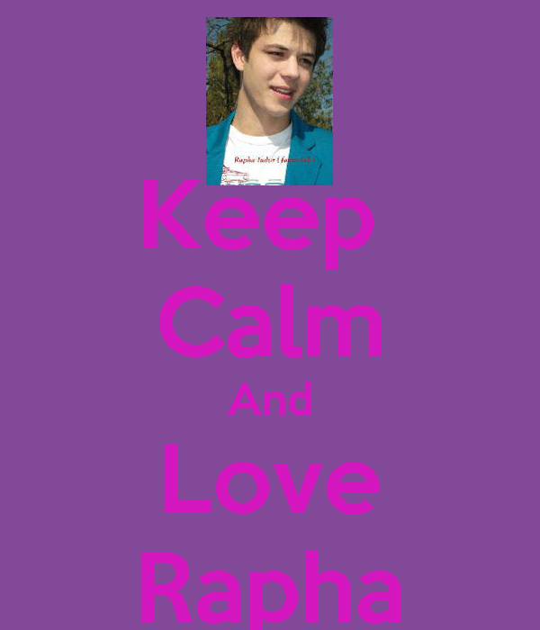 Keep  Calm And Love Rapha