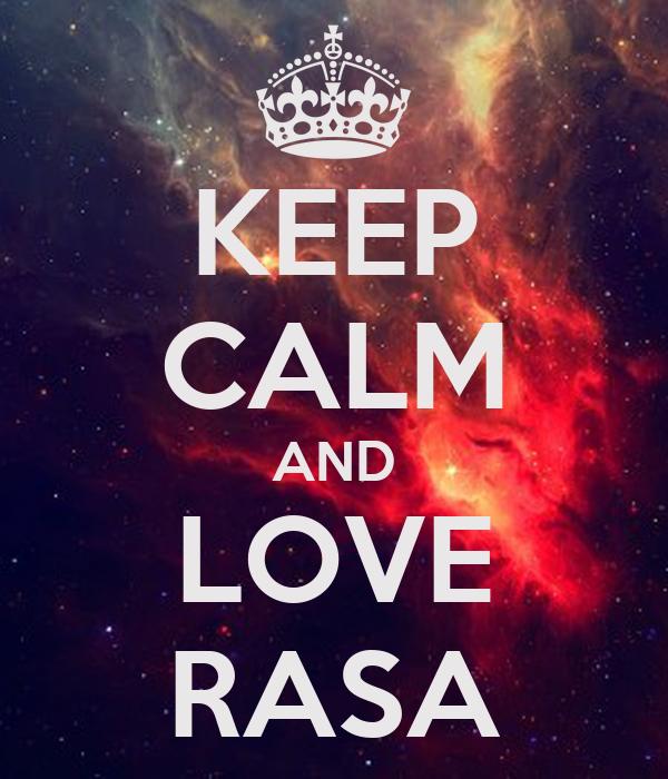 KEEP CALM AND LOVE RASA