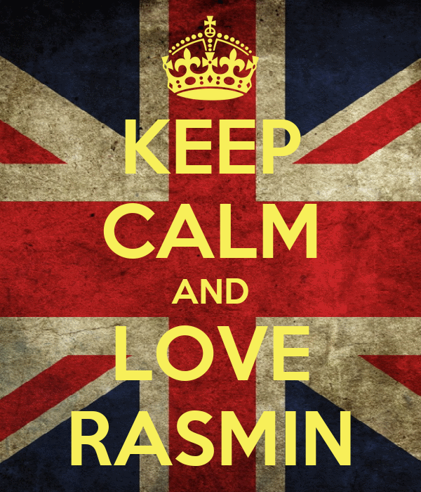 KEEP CALM AND LOVE RASMIN