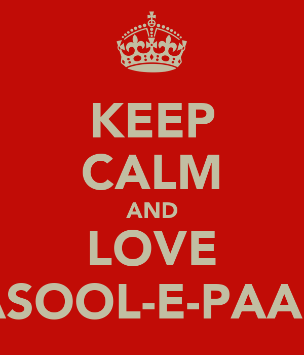 KEEP CALM AND LOVE RASOOL-E-PAAK