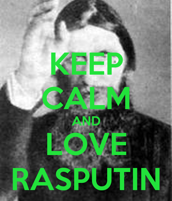 KEEP CALM AND LOVE RASPUTIN