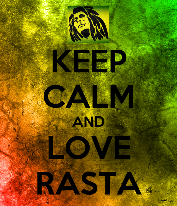 KEEP CALM AND LOVE RASTA