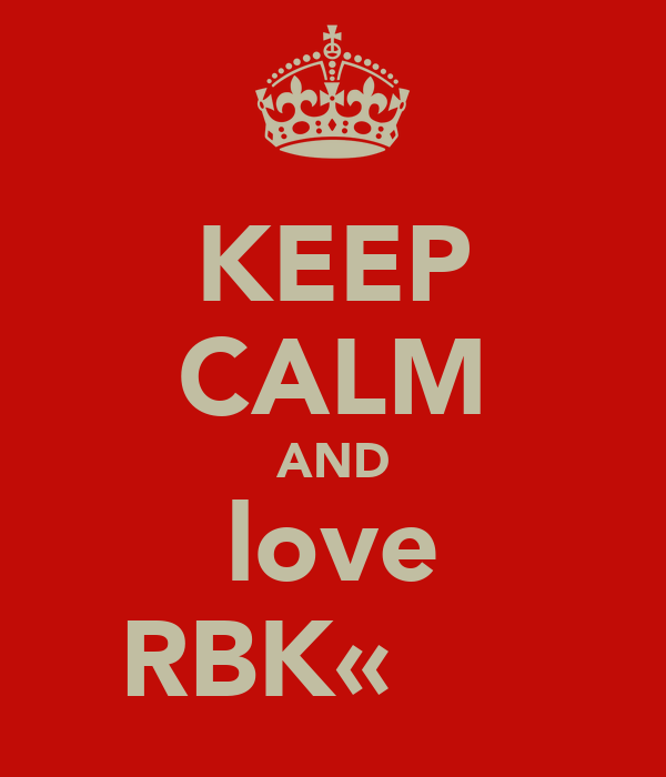 KEEP CALM AND love RBK«Ďαиα