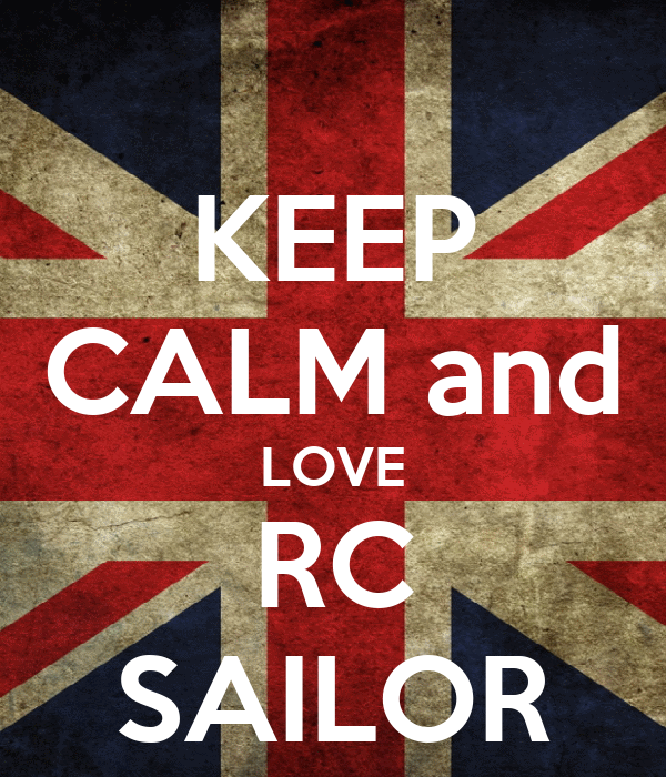 KEEP CALM and LOVE RC SAILOR