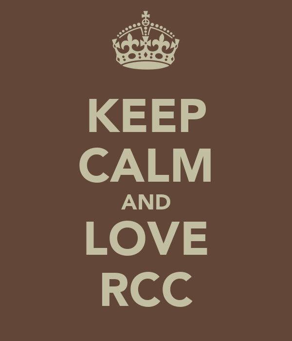 KEEP CALM AND LOVE RCC