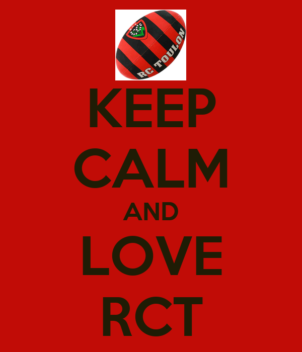 KEEP CALM AND LOVE RCT