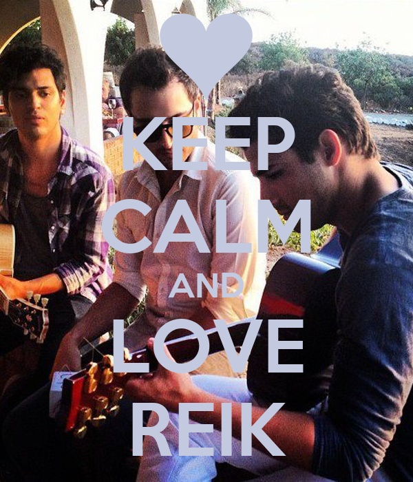 KEEP CALM AND LOVE REIK