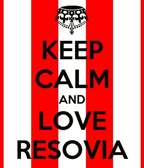 KEEP CALM AND LOVE RESOVIA