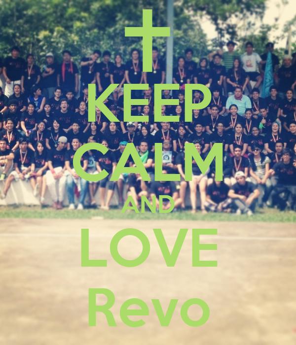 KEEP CALM AND LOVE Revo