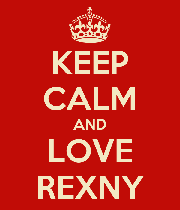 KEEP CALM AND LOVE REXNY