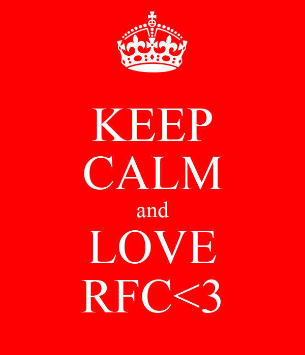 KEEP CALM and LOVE RFC<3