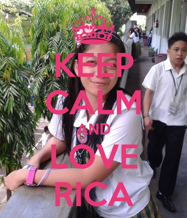 KEEP CALM AND LOVE RICA