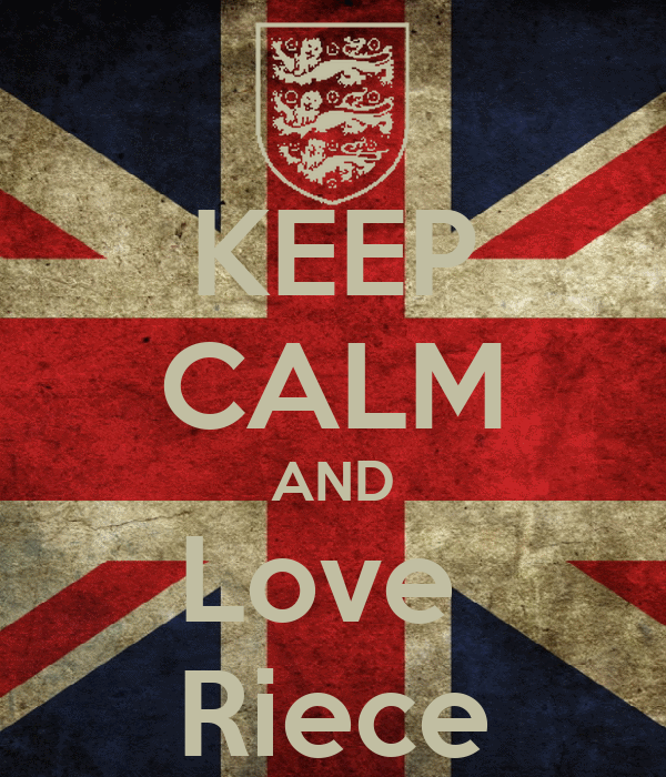 KEEP CALM AND Love  Riece