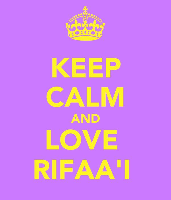 KEEP CALM AND LOVE  RIFAA'I
