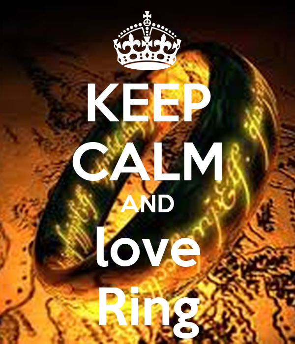KEEP CALM AND love Ring