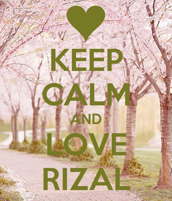 KEEP CALM AND LOVE RIZAL