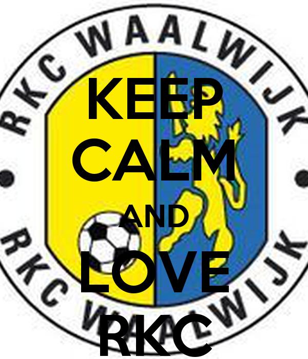 KEEP CALM AND LOVE RKC