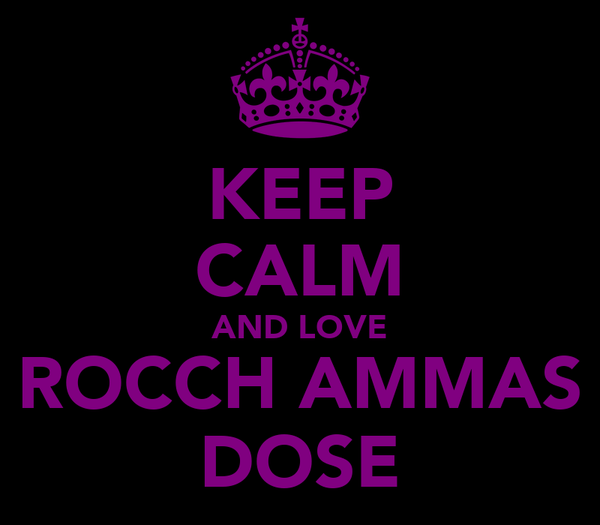 KEEP CALM AND LOVE ROCCH AMMAS DOSE