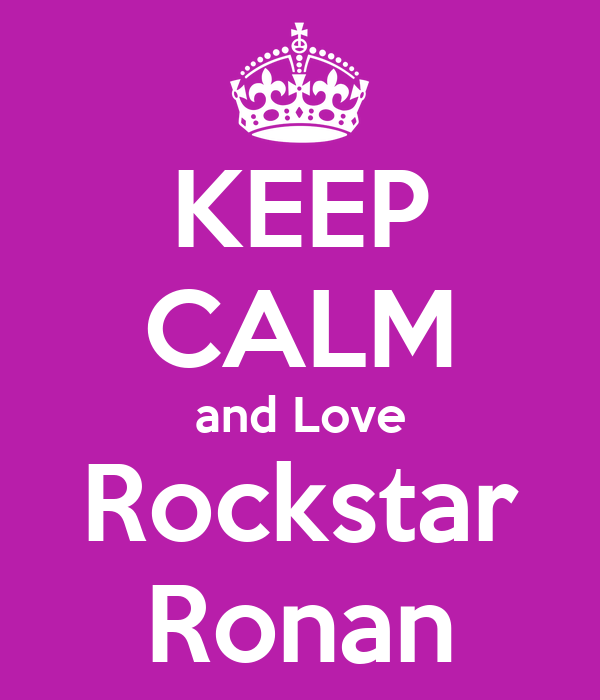 KEEP CALM and Love Rockstar Ronan