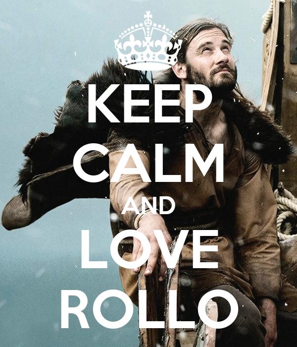KEEP CALM AND LOVE ROLLO