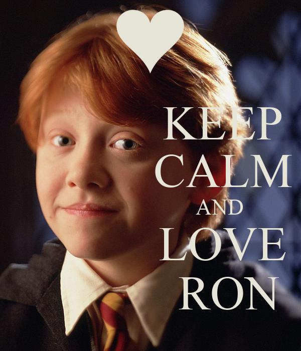 KEEP             CALM                          AND             LOVE              RON